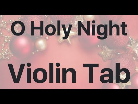 Learn O Holy Night on Violin - How to Play Tutorial