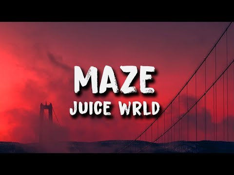 Juice Wrld - Maze (Lyrics)