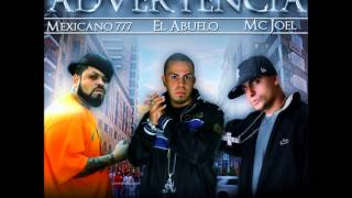 ADVERTENCIA -  MC JOEL FEAT MEXICANO Y EL ABUELO @VCRISTIANOSFLOW