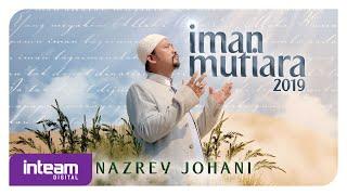 Nazrey Johani - Iman Mutiara 2019