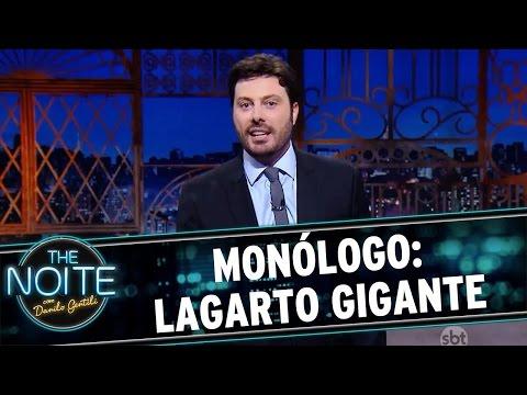 The Noite (22/07/16) Monólogo: Lagarto gigante