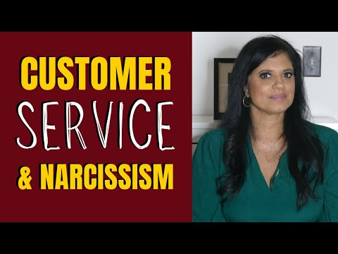 Narcissists and customer service