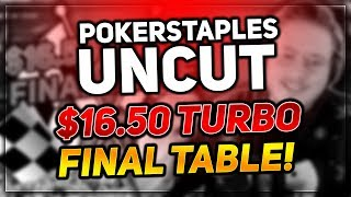 FULL STREAM - $16.50 8-MAX TURBO FINAL TABLE!!!! | PokerStaples Stream Highlights