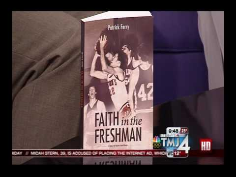 Dr. Pat Ferry on TMJ4 - Faith in the Freshman Interview