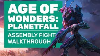 Age Of Wonders: Planetfall Gameplay | Complete Assembly Battle Walkthrough And Impressions