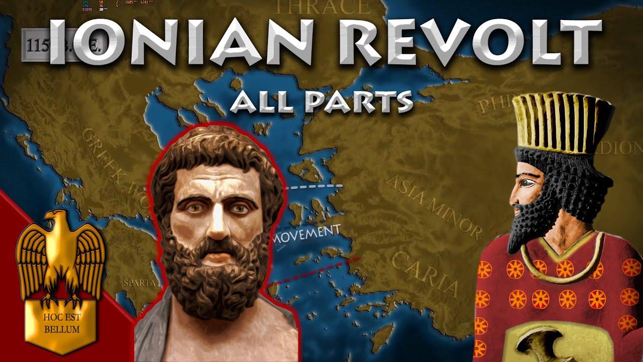 THE IONIAN REVOLT - ALL PARTS