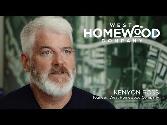 The NEW West Homewood Company