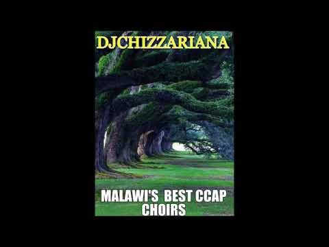 MALAWI'S BEST CCAP CHOIRS - DJChizzariana