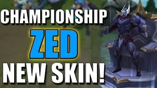 CHAMPIONSHIP ZED!!! | New Skin Confirmed - League of Legends