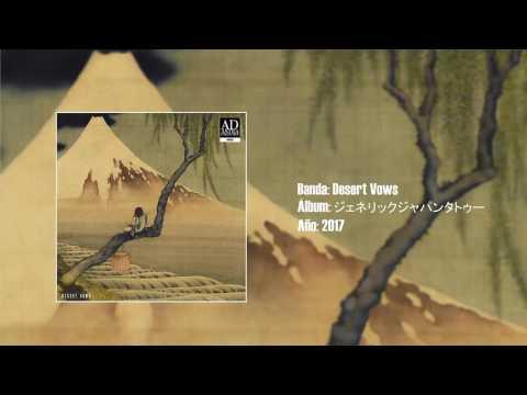 "Desert Vows - ""ジェネリックジャパンタトゥー"" [Full EP] (2017)"