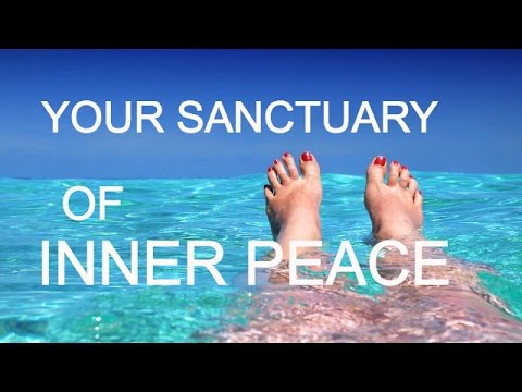 Your Sanctuary of Inner Peace (full version) - guided meditation