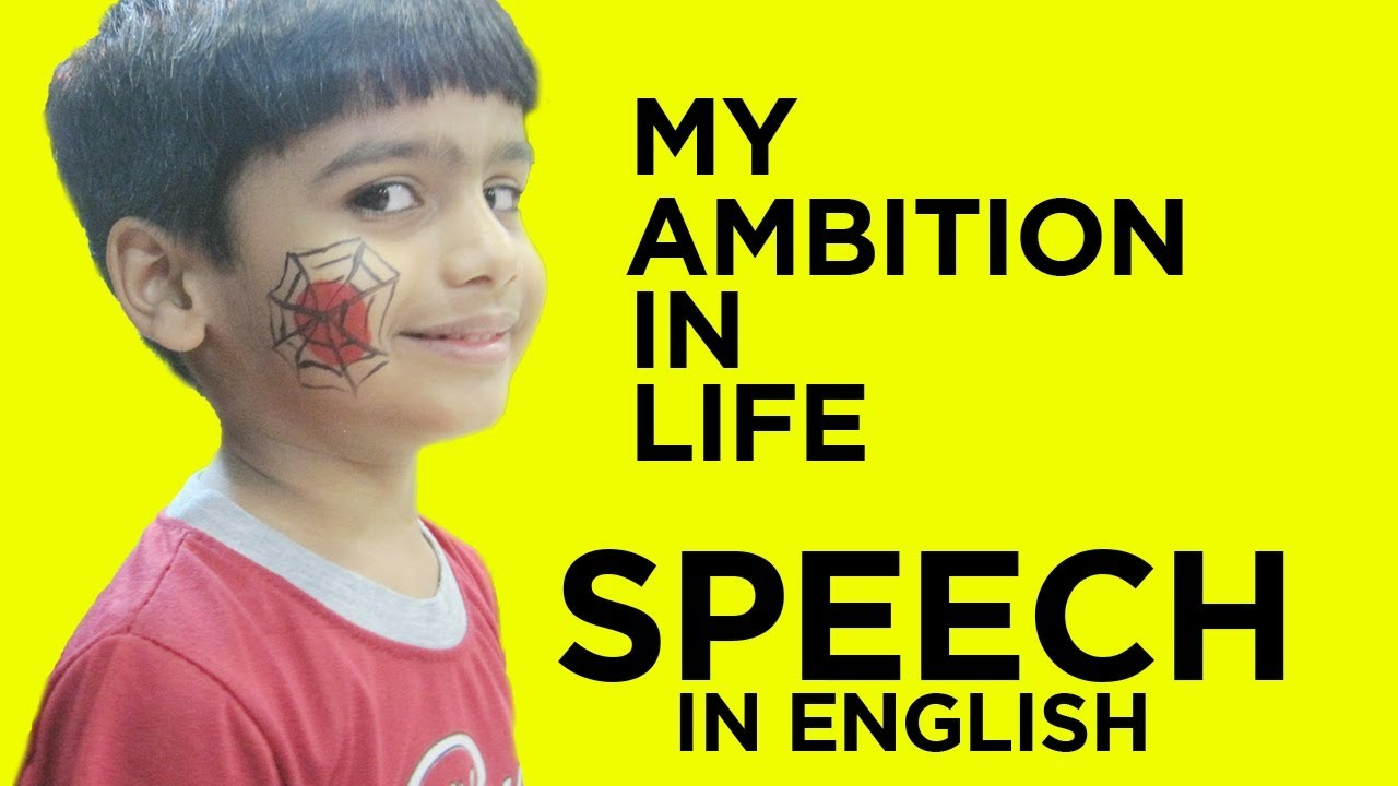 my ambition in life speech  my ambition in life speech