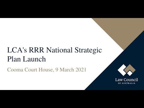 Law Council of Australia RRR National Strategic Plan Launch