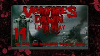 Lets Play Vampires Dawn II Part 14 - Ungewöhnliches Bündnis !!!!