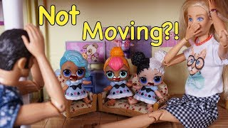 LOL SURPRISE DOLLS Are Not Moving Anymore?!