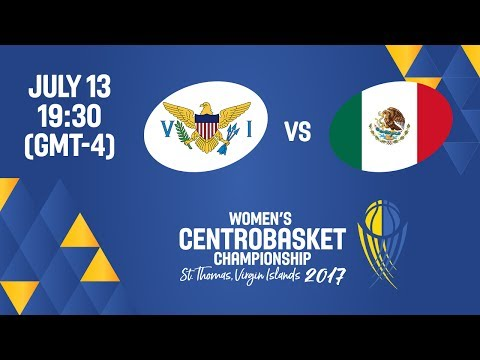 Virgin Islands vs Mexico - Full Game - Women's Centrobasket Championship 2017