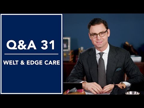 Welt & Edge Care For Mens Dress Shoes 👞 - Q&A 31 | Kirby Allison