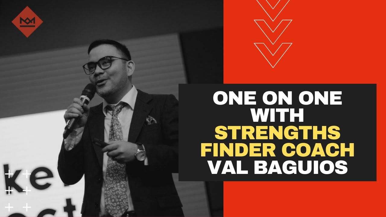 One on One Coaching with Gallup Certified Strengths Finder Coach Val Baguios