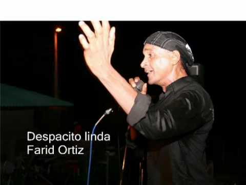 Despacito linda - Farid Ortiz.flv