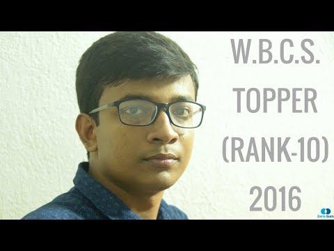 Featuring Mr. Krishanu Roy, WBCS TOPPER (Rank-10), 2016