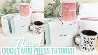 HOW TO USE TΗE NEW CRICUT MUG PRESS