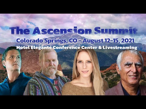 Colorado Ascension Summit Conference Event, August 13th-15th 2021