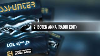 2. Basshunter - Boten Anna (Radio Edit)