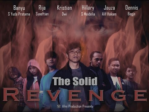 THE SOLID REVENGE MOVIE 2017 INDONESIAN MOVIE