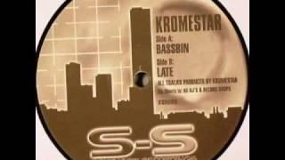 Kromestar - Bassbin