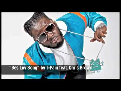 T-Pain feat. Chris Brown - Best Love Song (HQ + HD + LYRICS + DOWNLOAD + NEW 2011)