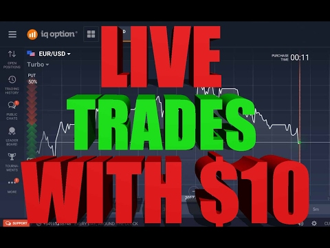 IQ Option Live Trades Starting With Only $10