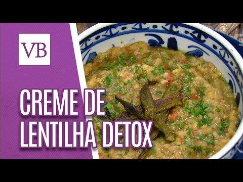 Creme de lentilha detox - Você Bonita (27/08/18)