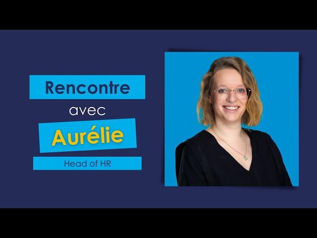 Rencontre avec Aurélie, Head of HR de LittleBigCode