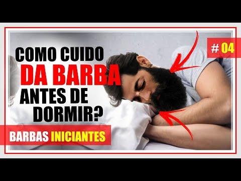 ✷ ✷ Como CUIDAR DA BARBA antes de dormir