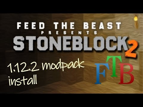 STONEBLOCK 2 MODPACK 1 12 2 minecraft - how to download and install FTB  Stone Block 2 Modpack