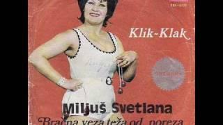 Svetlana Miljuš - Klik-klak