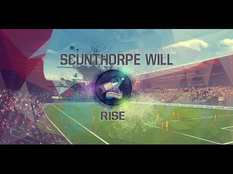 Scunthorpe Will Rise - Episode One