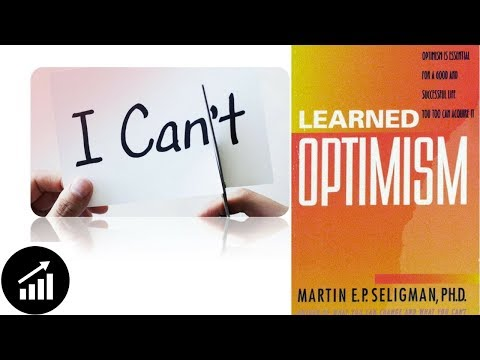 #35 - Learned Optimism: How to Change Your Mind and Your Life - Book Review