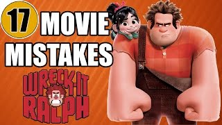 17 Mistakes of WRECK-IT RALPH You Didn