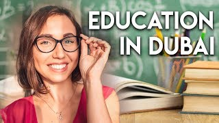Education In Dubai. Schools and universities.