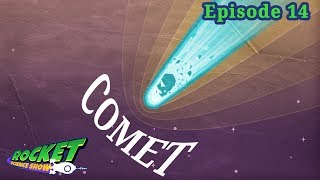 Comet | Rocket Science Show