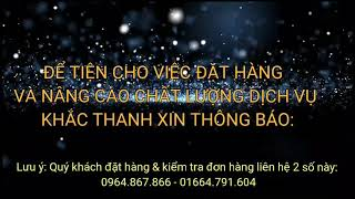Khắc Thanh xin thông báo bổ sung thêm số điện thoại đặt hàng: 01664.971.604