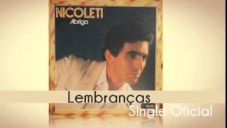 Baixar Nicoleti - Lembranças (Single Oficial) Cd Abrigo - Louvores do Coração 1984