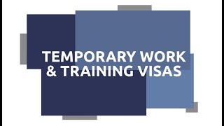 Australian Temporary Work & Training Visas - Subclass 400, 407 & 408