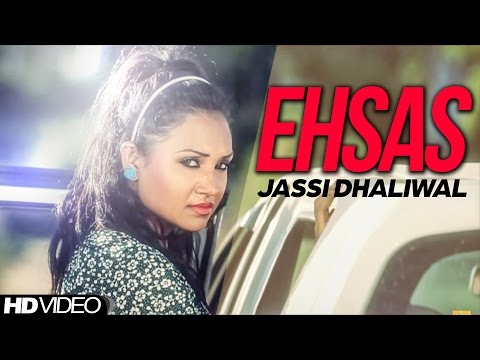 Ehsas Jassi Dhaliwal || Brand New Song || || Official Video || Anand Music