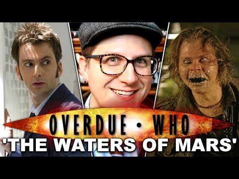 Overdue Doctor Who Review: The Waters of Mars