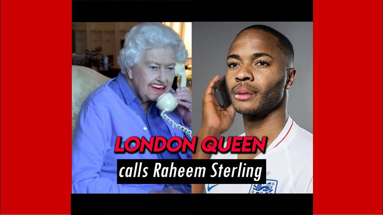 Download Queen Calls Raheems Sterling