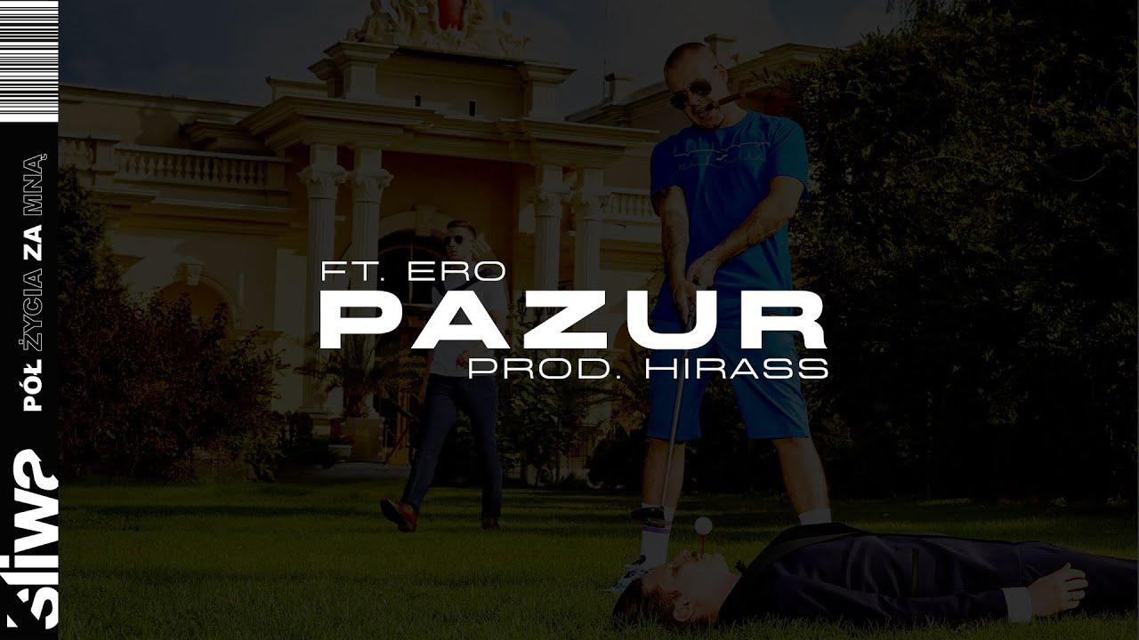 Śliwa ft. Ero - Pazur (prod. Hirass)