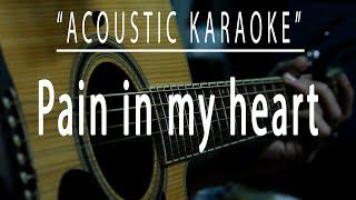 Pain in my heart - Acoustic karaoke (Arnel Pineda)