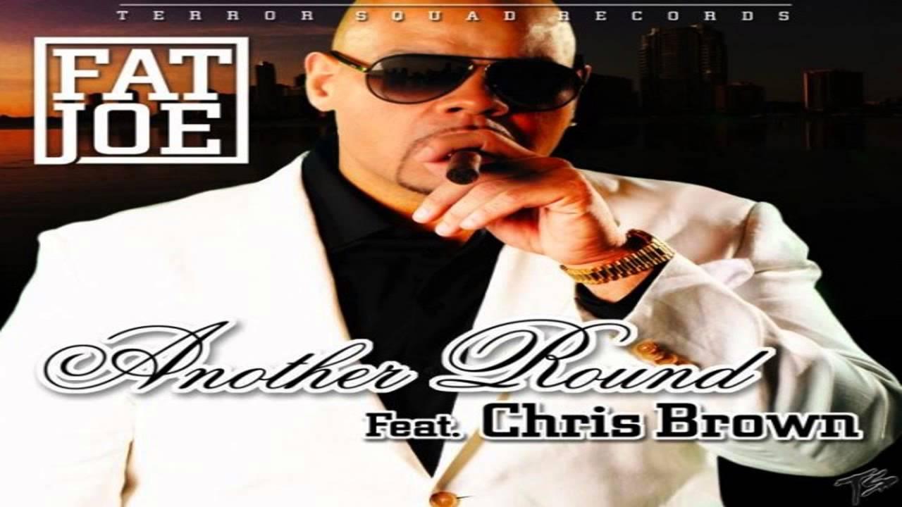 Fat Joe Feat. Chris Brown - Another Round mp3 Download and Stream